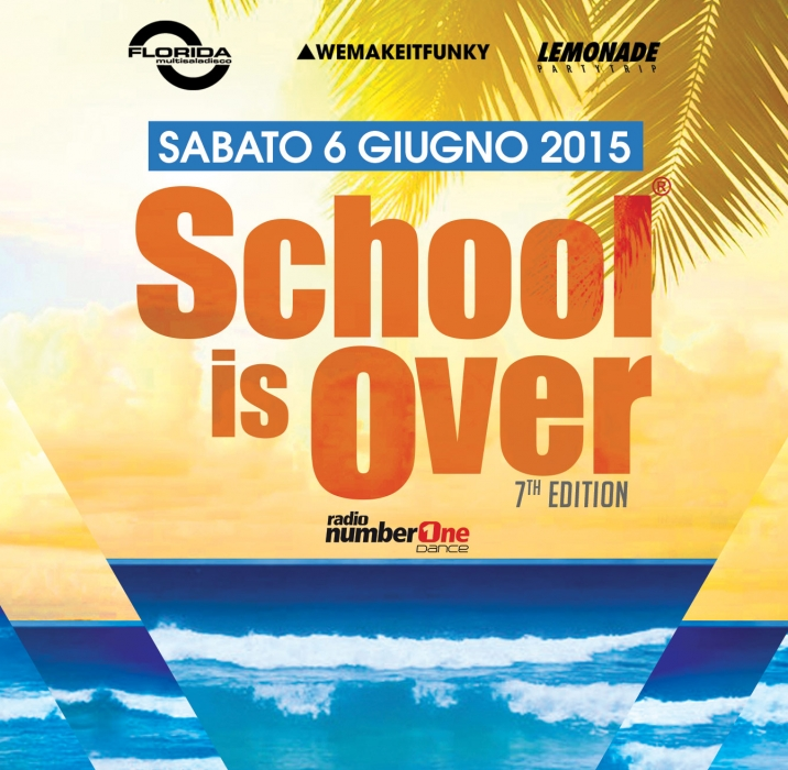 SCHOOL IS OVER 7 | 2015